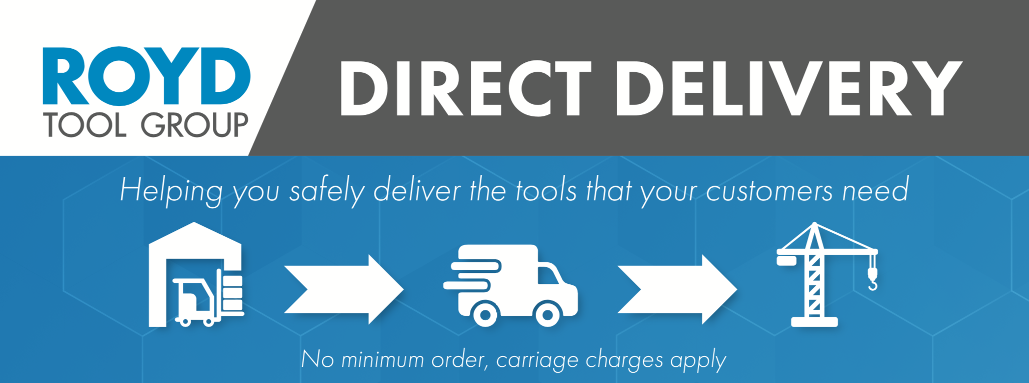 Royd provides direct delivery